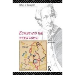 Europe and the Wider World, What is Europe? by Bernard Waites, 9780415124218.