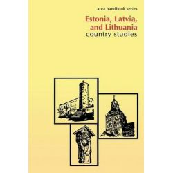 Estonia, Latvia, and Lithuania, Country Studies by Walter R Iwaskiw, 9781490435572.