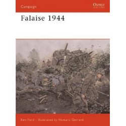 Falaise, 1944, Death of an Army by Ken Ford, 9781841766263.