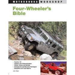 Four-Wheeler's Bible, Motorbooks Workshop by Jim Allen, 9780760310564.