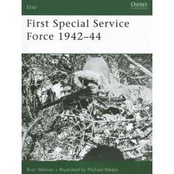 First Special Service Force 1942-1944, Elite by Brett Werner, 9781841769684.