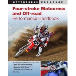 Four-stroke Motocross and Off-road Performance Handbook, Motorbooks Workshop by Eric Gorr, 9780760340004.