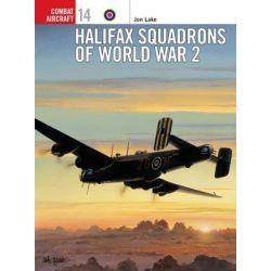 Halifax Squadrons of World War II, Osprey Combat Aircraft by Jon Lake, 9781855328921.