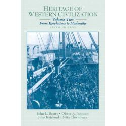 Heritage of Western Civilization, From Revolutions to Modernity Volume 2 by John Louis Beatty, 9780130341280.