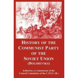 History of the Communist Party of the Soviet Union, Bolsheviks by Committee Of the C P S U (B ) Central Committee of the C P S U (B ), 9781410219022.