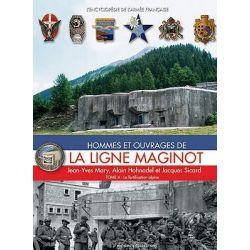 Hommes Et Ouvrages de la Ligne Maginot, Tome Quatre, Hommes Et Ouvrages de La Ligne Maginot by Alain Hohnadel, 9782915239461.