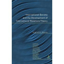 International Society and the Development of International Relations Theory by Roberson, 9780826452245.