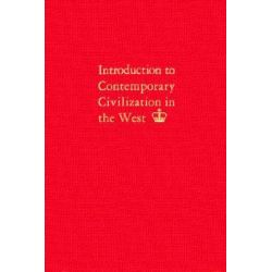Introduction to Contemporary Civilization in the West, v. 2 by Contemporary Civilization Staff of Columbia College, 9780231024778.