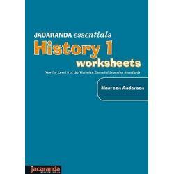 Jacaranda Essentials History 1 Worksheets, Jacaranda Essentials Series by Anderson, 9780731406463.