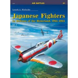 Japanese Fighters in Defense of the Homeland, 1941-1944. Vol 1, Air Battles by Leszek A. Wieliczko, 9788364596063.