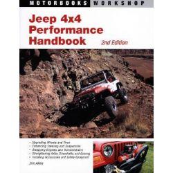 Jeep 4x4 Performance Handbook, Motorbooks Workshop by Jim Allen, 9780760326879.