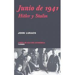 Junio de 1941. Hitler y Stalin, Hitler y Stalin by John Luckas, 9789681685164.