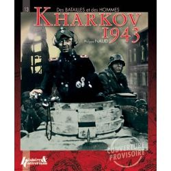 Kharkov 1943, Men and Battles by Philippe Naud, 9782352502371.