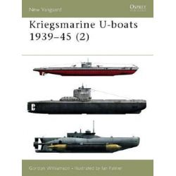 Kriegsmarine U-boats, 1939-45, v. 2 by Gordon Williamson, 9781841763644.