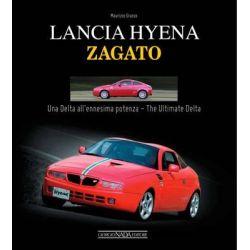 Lancia Hyena Zagato, Una Delta All'ennesima Potenza / The Ultimate Delta by Maurizio Grasso, 9788879116244.