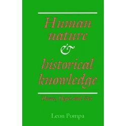 Human Nature and Historical Knowledge, Hume, Hegel and Vico by Leon Pompa, 9780521892209.