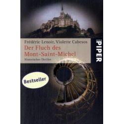 Bücher: Der Fluch des Mont-Saint-Michel  von Frederic Lenoir,Violette Cabesos