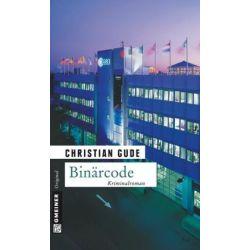 Bücher: Binärcode  von Christian Gude