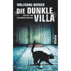 Bücher: Die dunkle Villa  von Wolfgang Burger