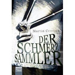 Bücher: Der Schmerzsammler  von Martin Conrath