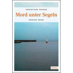 Bücher: Mord unter Segeln  von Christiane Franke