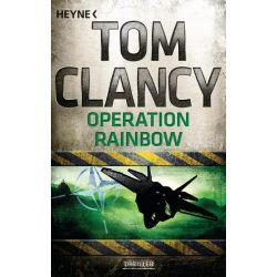 Bücher: Operation Rainbow  von Tom Clancy