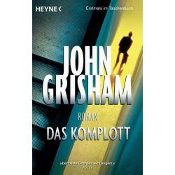 Bücher: Das Komplott  von John Grisham