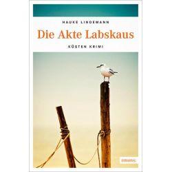 Bücher: Die Akte Labskaus  von Hauke Lindemann