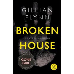 Bücher: Broken House - Düstere Ahnung  von Gillian Flynn