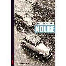 Bücher: Kolbe  von Andreas Kollender
