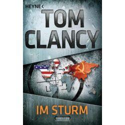Bücher: Im Sturm  von Tom Clancy