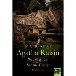 Bücher: Agatha Raisin und der tote Richter/Agatha Raisin und der tote Tierarzt  von M. C. Beaton