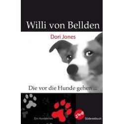 Bücher: Willi von Bellden  von Dori Jones