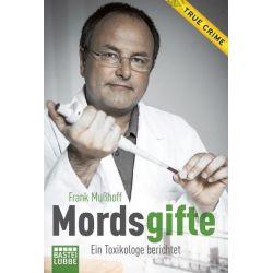 Bücher: Mordsgifte  von Frank Musshoff,Cornelius Hess