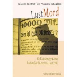 Bücher: Lustmord  von Susanne Komfort-Hein,Susanne Scholz