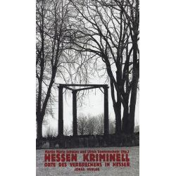 Bücher: Hessen kriminell  von Martin M. Schwarz,Ulrich Sonnenschein