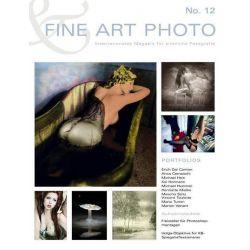 Bücher: Fine Art Photo Nr. 12  von Anca Cernoschi,Erich Dal Canton,Michael Hummel,Henriette Mielke,Mascha Seitz