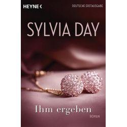 Bücher: Ihm ergeben  von Sylvia Day