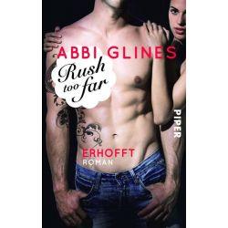 Bücher: Rush too Far 04 - Erhofft  von Abbi Glines