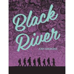 Black River by Josh Simmons, 9781606998335.