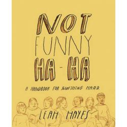 Not Funny Ha-Ha by Leah Hayes, 9781606998397.