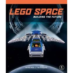 LEGO Space, Building the Future by Peter Reid, 9781593275211.