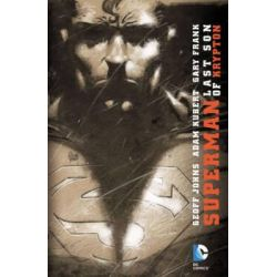 Superman, Last Son of Krypton by Adam Kubert, 9781401237790.