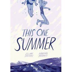 This One Summer by Jillian Tamaki, 9781596437746.