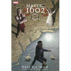 Marvel 1602, 10th Anniversary Edition by Neil Gaiman, 9780785153689.