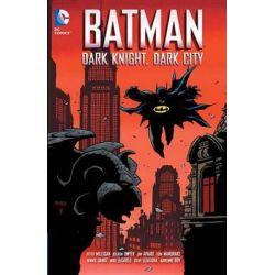 DC Comics : Batman, Dark Night, Dark City by Kieron Dwyer, 9781401251277.