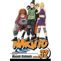 Naruto, Volume 32: The Search for Sasuke by Masashi Kishimoto, 9781421519449.