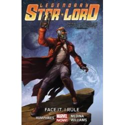 Face it, I Rule, Legendary Star-Lord : Volume 1 by Paco Medina, 9780785191599.