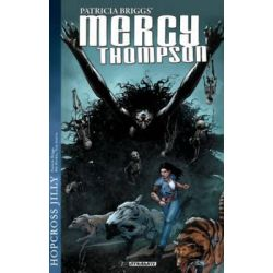 Mercy Thompson, Hopcross Jilly by Patricia Briggs, 9781606906682.