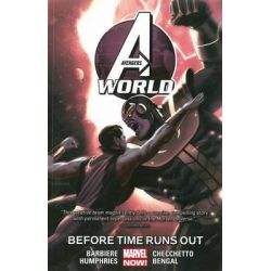 Before Times Runs Out, Avengers World : Volume 4 by Marco Checchetto, 9780785192527.